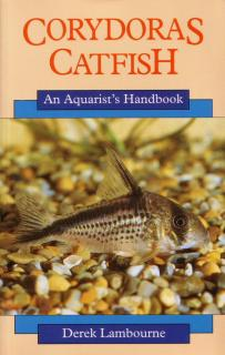 Corydoras Catfish, An Aquarists Handbook