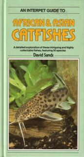 African and Asian Catfishes, An Interpet Guide To