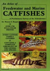 An Atlas of Freshwater & Marine Catfishes