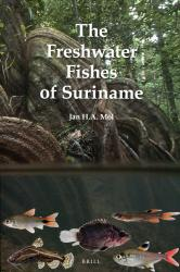 Freshwater Fishes of Suriname, The